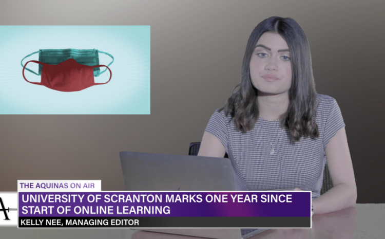 University of Scranton Marks One Year Since Start of Online Learning